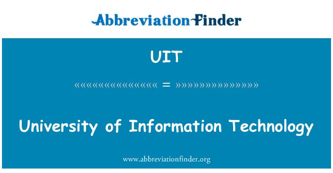 UIT: University of Information Technology