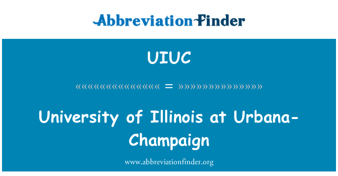 UIUC: Illinois Universitesi, Urbana-Champaign