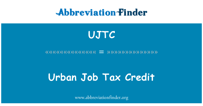 UJTC: Urban Job Tax Credit