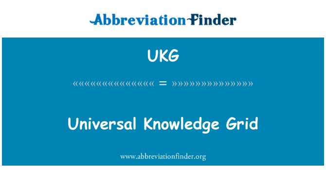 UKG: Universal Knowledge Grid
