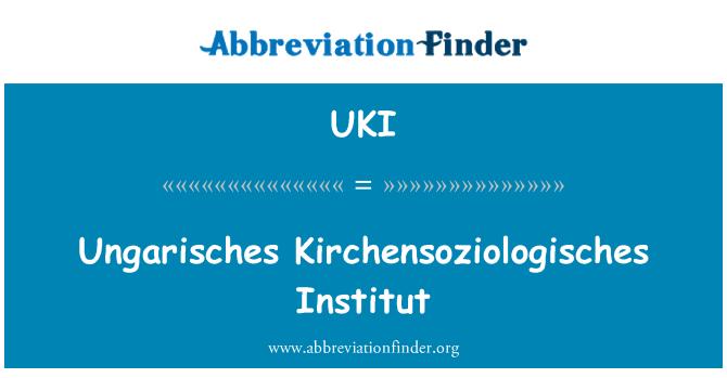 UKI: Ungarisches Kirchensoziologisches Institut
