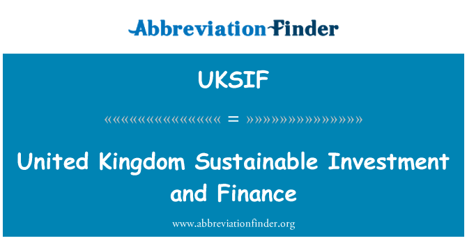 UKSIF: United Kingdom Sustainable Investment and Finance