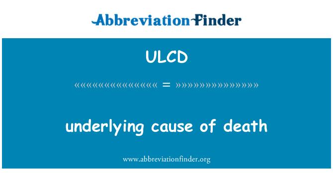 ULCD: 死亡的根本原因
