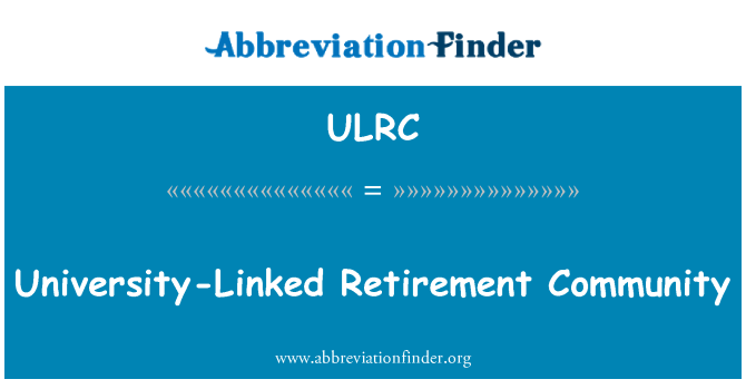 ULRC: University-Linked Retirement Community
