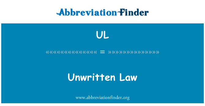 UL: Unwritten Law