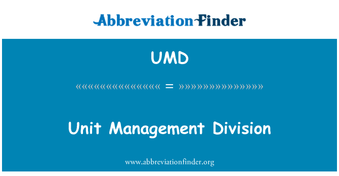 UMD: Unit Management Division
