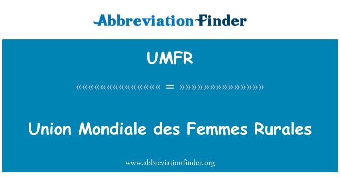 UMFR: Union Mondiale des Femmes Rurales