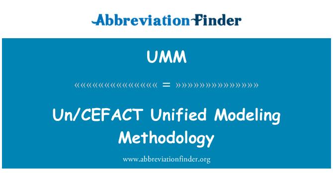 UMM: Un/CEFACT Unified Modeling Methodology