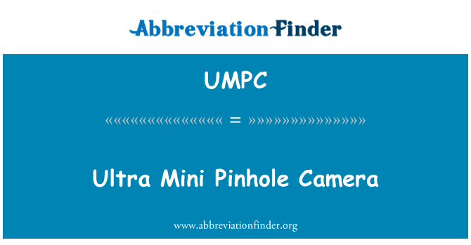 UMPC: Ultra Mini Pinhole Camera