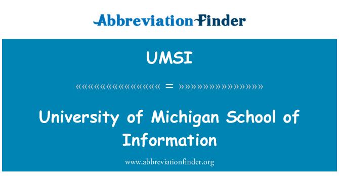 UMSI: University of Michigan School of Information