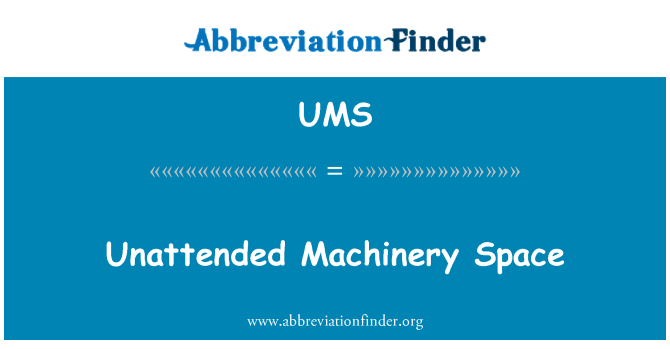 UMS: Unattended Machinery Space