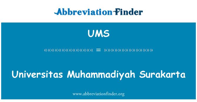 UMS: Universitas Muhammadiyah Surakarta