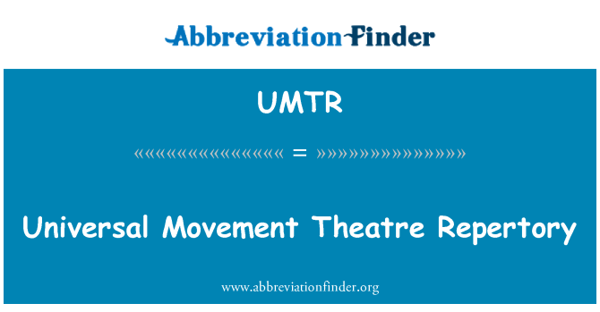 UMTR: Universal Movement Theatre Repertory