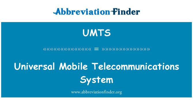 UMTS definitsioon: Universaalne mobiilsidesüsteem - Universal Mobile
