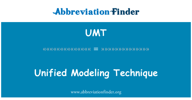 UMT: Unified Modeling Technique