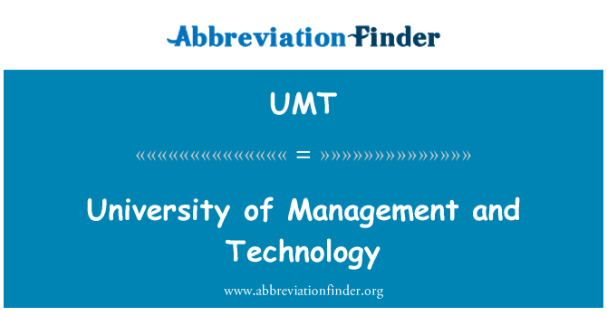 UMT: University of Management and Technology