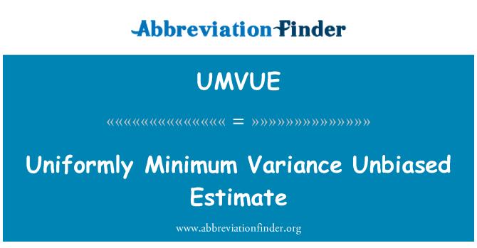UMVUE: Uniformly Minimum Variance Unbiased Estimate
