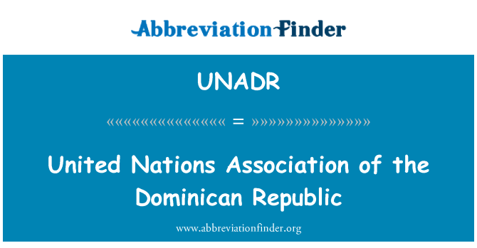 UNADR: United Nations Association of the Dominican Republic