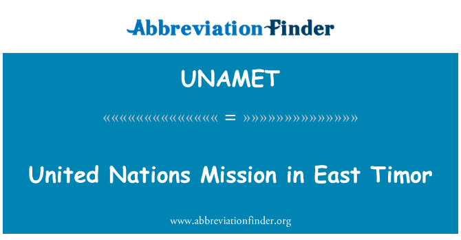 UNAMET: United Nations Mission in East Timor