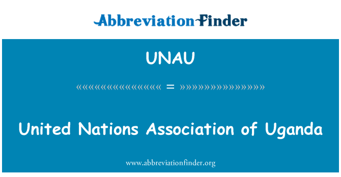UNAU: United Nations Association of Uganda