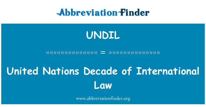UNDIL: United Nations Decade of International Law