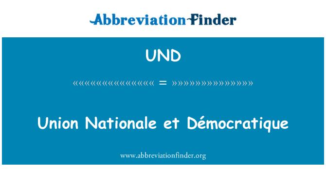 UND: Union Nationale et Démocratique