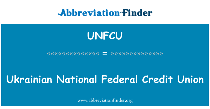UNFCU: Ukrainian National Federal Credit Union