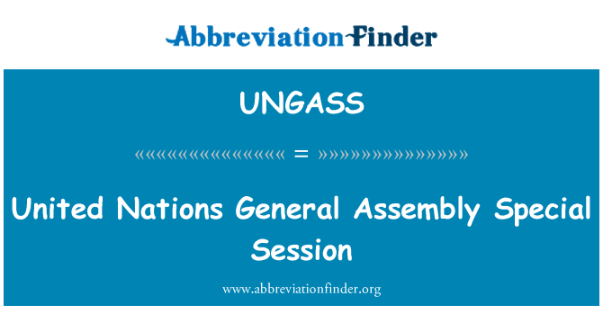 UNGASS: United Nations General Assembly Special Session