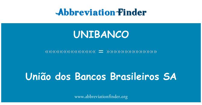 UNIBANCO: União dos Bancos Brasileiros SA