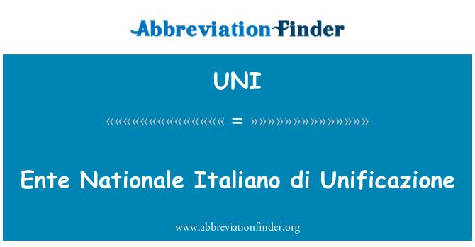 UNI: Ente Nationale Italiano di Unificazione