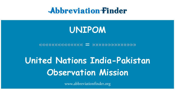 UNIPOM: United Nations India-Pakistan Observation Mission