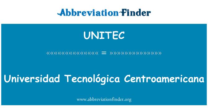 UNITEC: Universidad Tecnológica Centroamericana