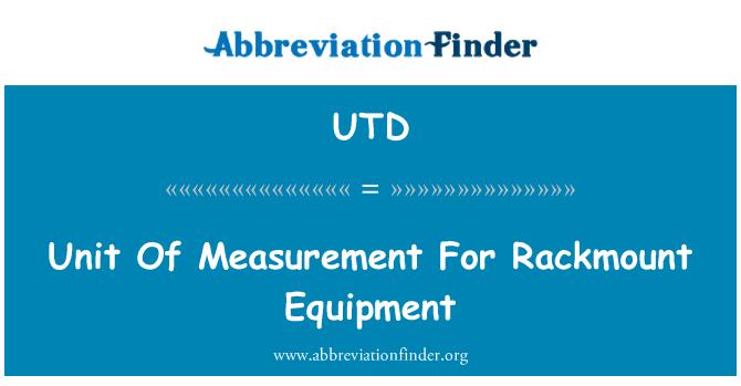 UTD: Unit ukuran bagi peralatan Rackmount