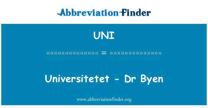 UNI: Universitetet - Dr Byen