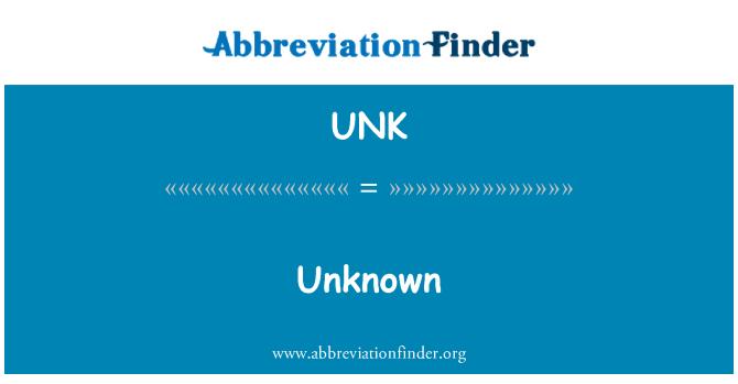 UNK: Desconocido