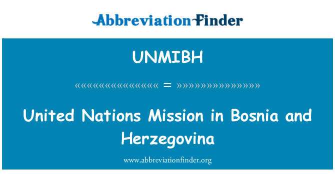 UNMIBH: United Nations Mission in Bosnia and Herzegovina