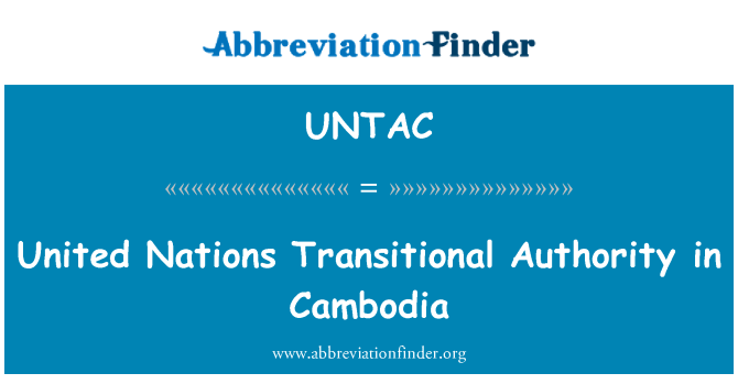 UNTAC: United Nations Transitional Authority in Cambodja