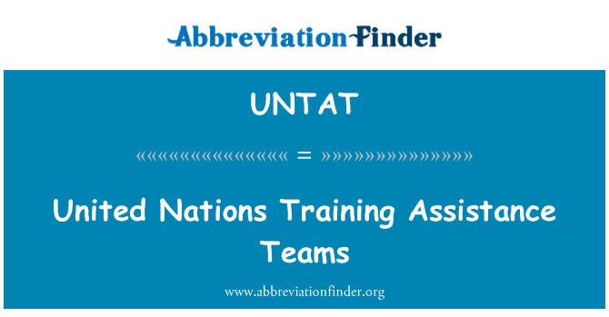 UNTAT: United Nations Training Assistance Teams