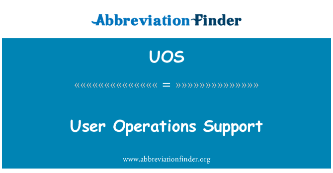 UOS: User Operations Support