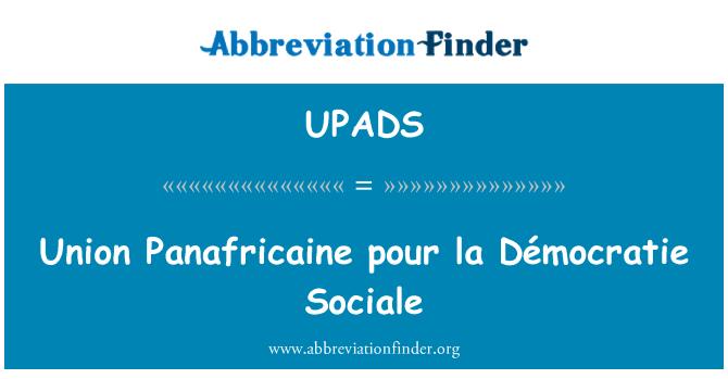 UPADS: Union Panafricaine pour la Démocratie Sociale