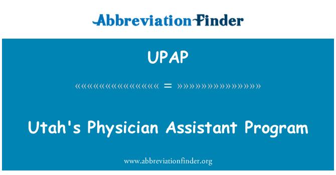 UPAP: Utah's Physician Assistant Program
