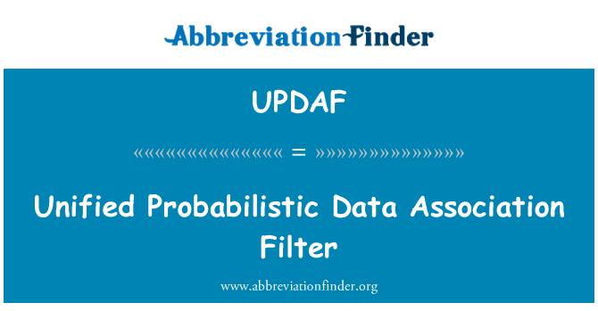 UPDAF: Unified Probabilistic Data Association Filter