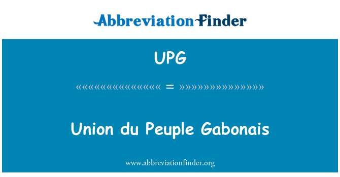 UPG: Union du Peuple Gabonais