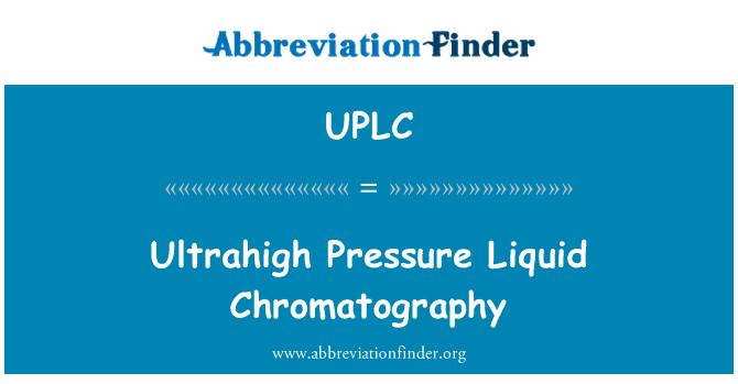 UPLC: Ultrahigh basınçlı sıvı Kromatografi