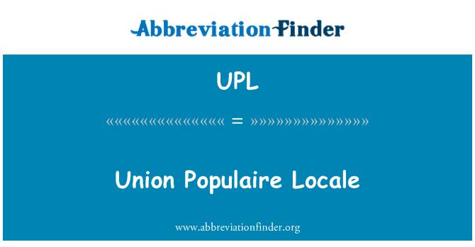 UPL: Union Populaire Locale