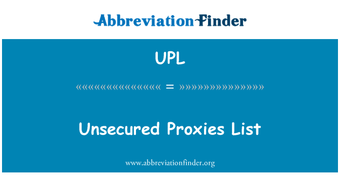UPL: Unsecured Proxies List