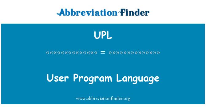 UPL: User Program Language