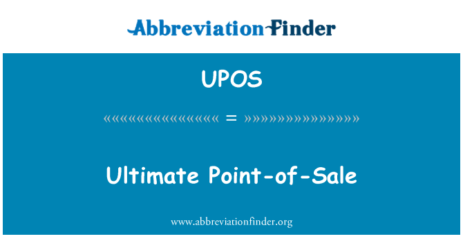 UPOS: Ultimate Point-of-Sale
