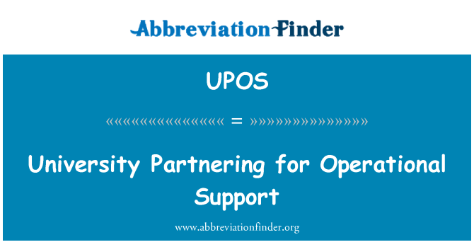 UPOS: University Partnering for Operational Support