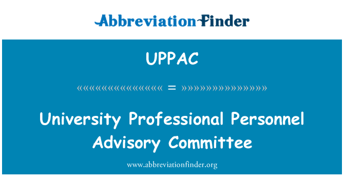 UPPAC: University Professional Personnel Advisory Committee